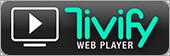 Tivify Web Player